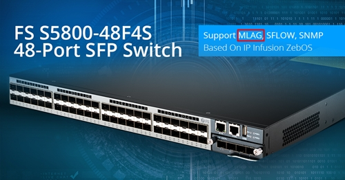 S5800 48F4S SFP Switch for MLAG networking